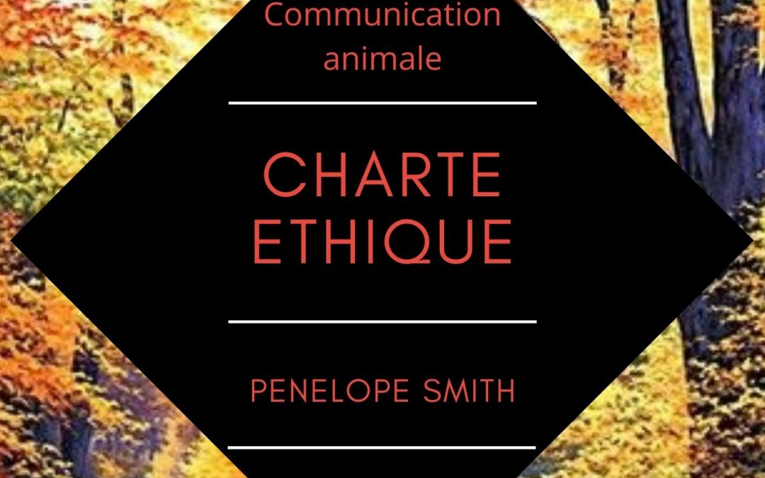 Charte Ethique des communicants animalier par Penelope Smith